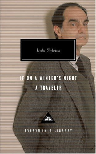 If on a Winter's Night a Traveler (Everyman's Library (Cloth))