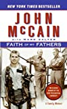 Faith of My Fathers: A Family Memoir (0061734950) by McCain, John; Salter, Mark