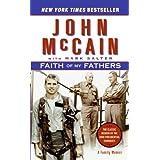 Faith of My Fathers: A Family Memoir ~ John McCain