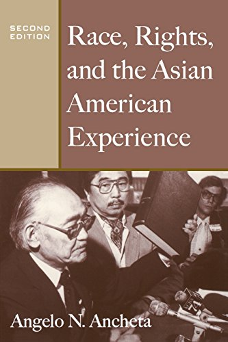 Race, Rights, and the Asian American Experience: Race,...