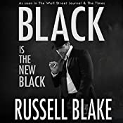 Black Is the New Black: Black Series, Volume 3 | Russell Blake