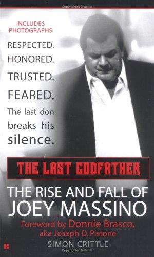 The Last Godfather: The Rise and Fall of Joey Massino (Berkley True Crime), SIMON CRITTLE