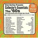 Dick Bartley Presents Collector's Essentials: 60's