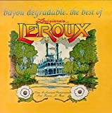 Bayou Degradable: Best of Louisiana's Le Roux
