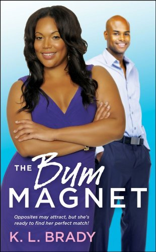 Announcing Our Brand New Kindle ROMANCE OF THE WEEK! K.L. Brady's THE BUM MAGNET – Sponsoring Over 140 Free Romance Titles Including 5 Added in the Last 24 Hours!
