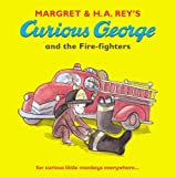 Curious George and the Fire-fighters