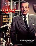 Remembering Walt: Favorite Memories of Walt Disney
