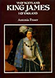 King James VI of Scotland, I of England (Kings & Queens of England) (0297767755) by Fraser, Antonia