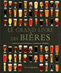 Le grand livre des bi�res : Notes de...