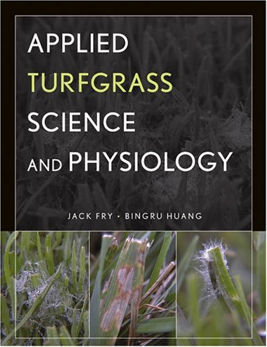 Applied Turfgrass Science and Physiology