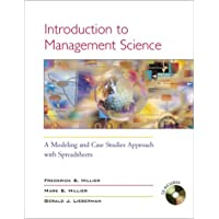 Introduction to Management Science: A Modeling Abd Case Studies Approach With Spreadsheets