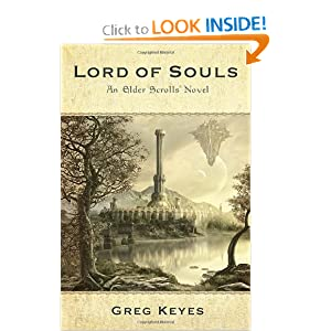 Lord of Souls: An Elder Scrolls Novel by J. Gregory Keyes