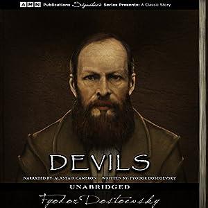 Devils Hörbuch von Fyodor Dostoevsky Gesprochen von: Alastair Cameron