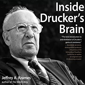 Inside Drucker's Brain | [Jeffrey A. Krames]