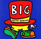 Big (0786803908) by Keith Haring
