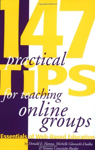 147 Practical Tips for Teaching Online Groups :...