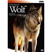 BBC ワイルドライフ・スペシャルII オオカミ [DVD]