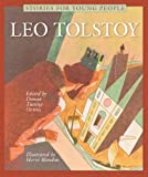 Leo Tolstoy (Stories for Young People Series)
