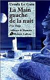 La Main gauche de la nuit (French Edition) (222109400X) by Le Guin, Ursula