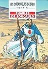 Les Chercheurs de Dieu, tome 13 : Charles de Foucauld par Marchon