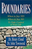 Boundaries: When To Say Yes, How to Say No (0310209749) by Cloud, Henry