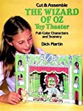 Cut & Assemble the Wizard of Oz Toy Theater (Models & Toys) (0486247996) by Martin, Dick