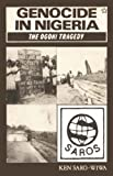 Genocide in Nigeria: The Ogoni Tragedy (Saros star series)