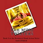 The Mind Twisters (       UNABRIDGED) by Dan Streib Narrated by Chris Sorensen