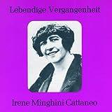 Irene Minghini-Cattaneo: Arias (Lebendige Vergangenheit)
