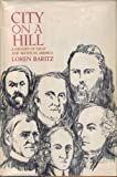 img - for City on a Hill a History of Ideas & Myth book / textbook / text book