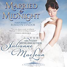 Married By Midnight: A Pembroke Palace Novella Audiobook by Julianne MacLean Narrated by Rosalyn Landor