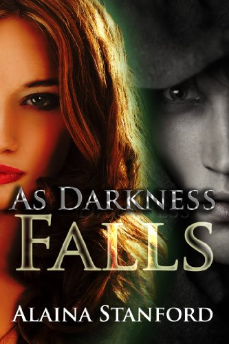 Book: As Darkness Falls (Hypnotic Journey) by Alaina Stanford