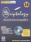 Matthew Petrowsky Scriptology: Filemaker Pro Demystified