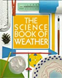 The Science Book of Weather: The Harcourt Brace Science Series (0152006249) by Ardley, Neil