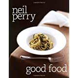 Good Foodby Neil Perry