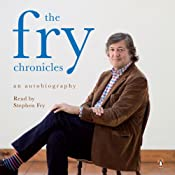 The Fry Chronicles: An Autobiography | [Stephen Fry]