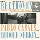 Pablo Casals Plays Beethoven Cello Sonatas [Remastered]