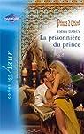 La prisonnière du prince par Darcy