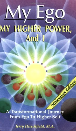 My Ego, My Higher Power and I PDF