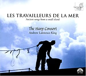 Les Travailleurs de la Mer: Ancient Songs from a Small Island