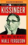 Kissinger: Volume I: The Idealist, 19...