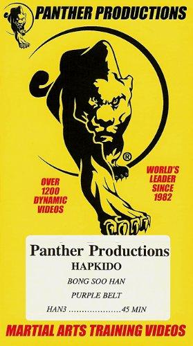HAPKIDO BONG SOO HAN PURPLE BELT [ Panther Productions Martial Arts Training Video ]