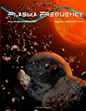 Plasma Frequency Magazine: Issue 10: February/March 2014 (Volume 10)