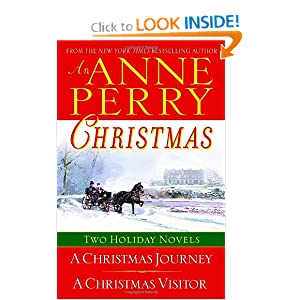 An Anne Perry Christmas: Two Holiday Novels (The Christmas Stories) Anne Perry