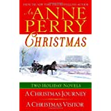 An Anne Perry Christmas: Two Holiday Novels (The Christmas Stories)by Anne Perry