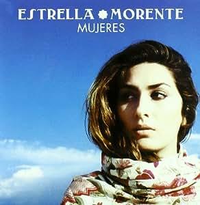 Estrella Morente - Mujeres - Amazon.com Music