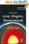 Lava, Magma, Sternenstaub: Chemie im...