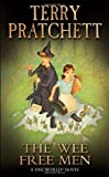 The Wee Free Men: (Discworld Novel 30) (Discworld Novels) Terry Pratchett