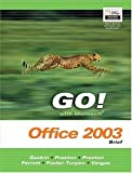 img - for GO Series: Microsoft Office 2003 Brief (Go Series for Microsoft Office 2003) by Gaskin Shelley Preston John Preston Sally Ferrett Robert L. Foster-Turpen Linda Vargas Alicia (2003-12-29) Ring-bound book / textbook / text book