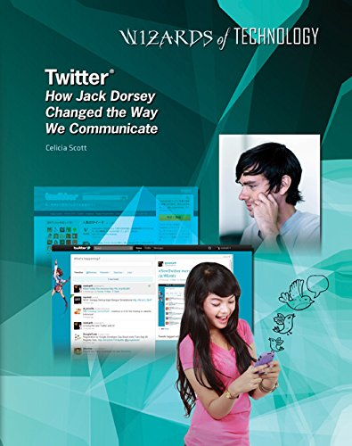 Twitter®: How Jack Dorsey Changed the Way We Communicate